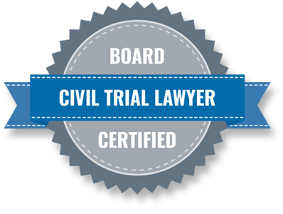 Board Certified Civil Trial Lawyer